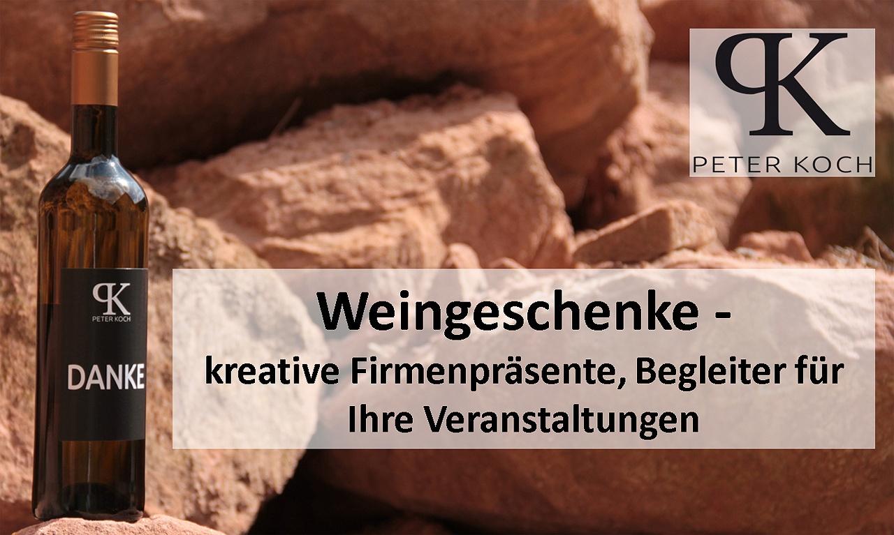 Peter Koch - Weingeschenke für Firmen, Weine mit eigenem Etikett für Präsente und Veranstaltungen